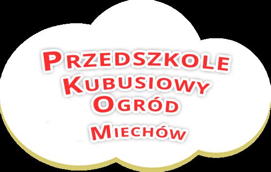 Przedszkole Kubusiowy Ogród – Przedszkole w Miechowie